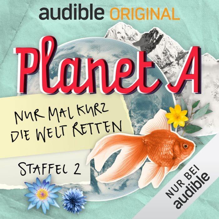 Planet A - Nur mal kurz die Welt retten (Staffel 2)