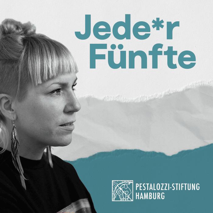 Jede*r Fünfte <br /> Von der Pestalozzi-Stiftung Hamburg